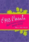Miss Masala - Mallika Basu