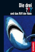 Die drei ??? und das Riff der Haie (drei Fragezeichen) - William Arden