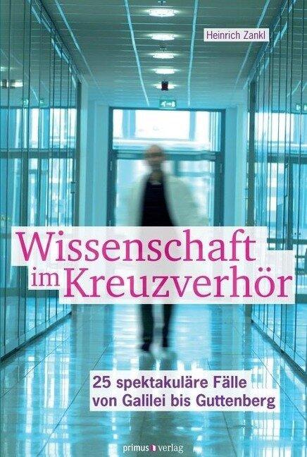 Wissenschaft im Kreuzverhör - Heinrich Zankl