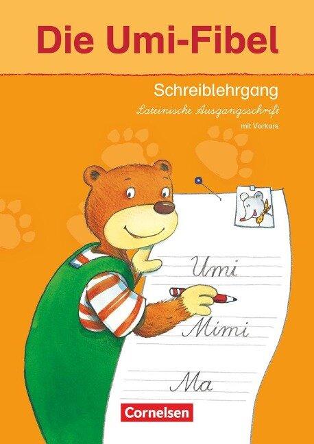 Die Umi-Fibel. Schreiblehrgang in Lateinischer Ausgangsschrift mit Vorkurs -