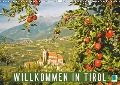 Willkommen in Tirol (Wandkalender 2018 DIN A3 quer) - K. A. Calvendo