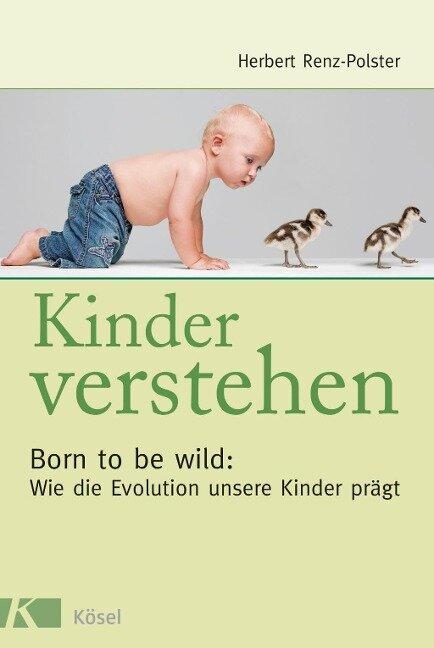 Kinder verstehen - Herbert Renz-Polster