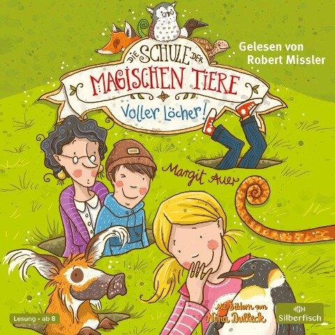 Die Schule der magischen Tiere 02: Voller Löcher! - Margit Auer