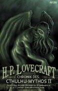Chronik des Cthulhu-Mythos II - Howard Phillips Lovecraft