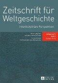 Zeitschrift fuer Weltgeschichte, 14. Jg. Heft 2/13 - Zwg 2013/2