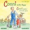 Conni hilft Papa / streitet sich mit Julia - Liane Schneider