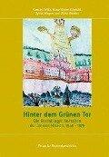 Hinter dem Grünen Tor - Karsten Wilke, Hans-Walter Schmuhl, Sylvia Wagner, Ulrike Winkler