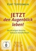 JETZT den Augenblick leben!. DVD-Audio - Kurt Tepperwein