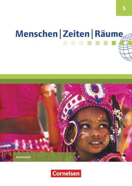 Menschen Zeiten Räume 5. Schuljahr - Arbeitsheft - Katrin Blaufuß, Peter Brokemper, Wolfgang Humann, Elisabeth Köster, Dieter Potente