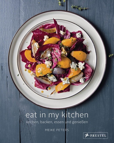 Eat In My Kitchen - Meike Peters
