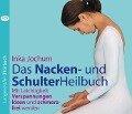 Das Nacken- und SchulterHeilbuch - Inka Jochum