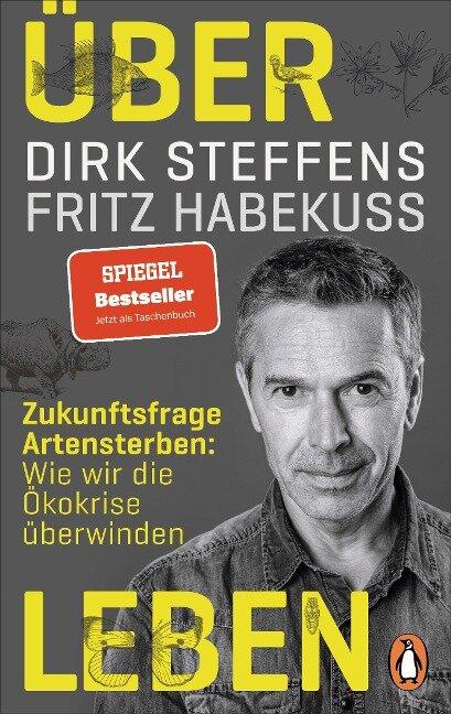 Über Leben - Dirk Steffens, Fritz Habekuß