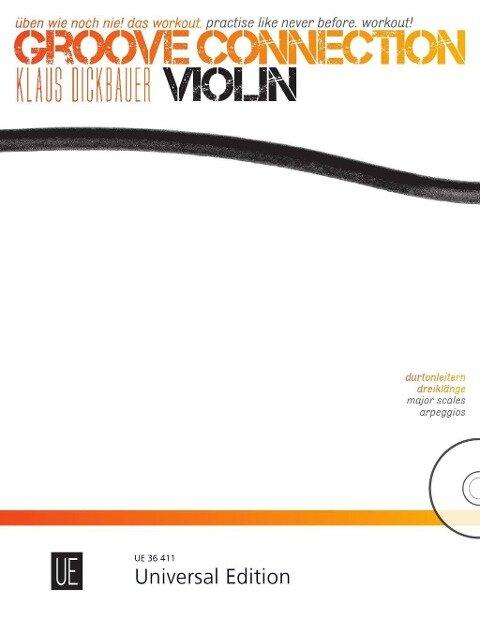 Groove Connection - Violin für eine und mehr Violinen - Klaus Dickbauer