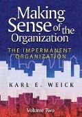 Making Sense of the Organization, Volume 2 - Karl E. Weick