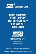 Developments in the Science and Technology of Composite Materials -