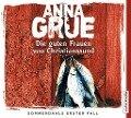 Die guten Frauen von Christianssund - Anna Grue