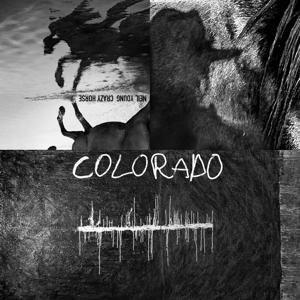Colorado - Neil & Crazy Horse Young