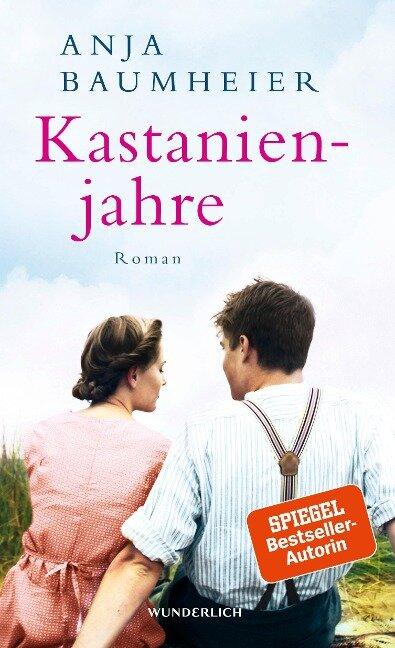 Kastanienjahre - Anja Baumheier