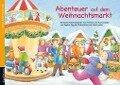 Abenteuer auf dem Weihnachtsmarkt - Stephan Sigg