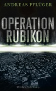 Operation Rubikon - Andreas Pflüger