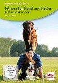 Fitness für Hund und Halter - Holger Schüler