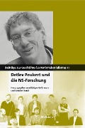 Detlev Peukert und die NS-Forschung -