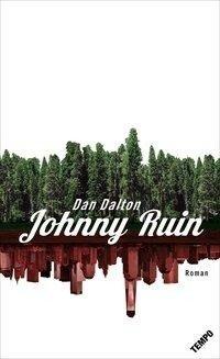 Johnny Ruin - Dan Dalton