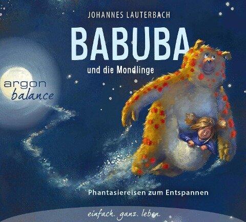 Babuba und die Mondlinge - Johannes Lauterbach