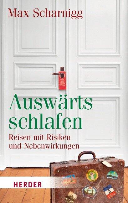 Auswärts schlafen - Max Scharnigg