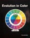 Evolution of Colour - Frans Gerritsen