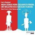 Mein lieber Herr Gesangsverein, die Waldfee holt die Kuh vom Eis - Lars Ruppel