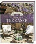 Wohnraum Terrasse (Das Geheimnis schöner Häuser) - Nathalie Soubiran, Karine Villame