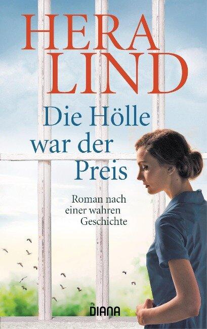 Die Hölle war der Preis - Hera Lind