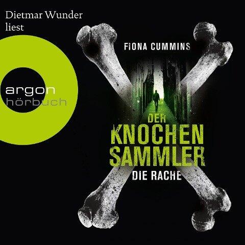 Der Knochensammler - Die Rache (Ungekürzte Lesung) - Fiona Cummins