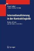 Internationalisierung in der Kontraktlogistik - Margret Borchert, Johanna Heuwing-Eckerland