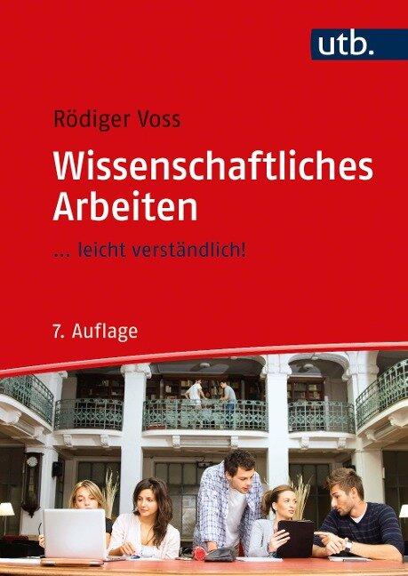 Wissenschaftliches Arbeiten - Rödiger Voss