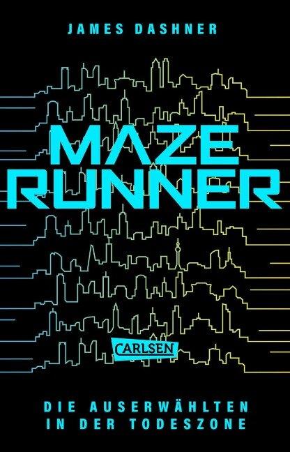 Die Auserwählten 03 - In der Todeszone - James Dashner
