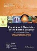 Physics and Chemistry of the Earth's Interior - Alok Krishna Gupta