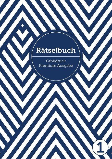 Deluxe Rätselbuch/Rätselblock für Erwachsene und Senioren/Rentner mit Großdruck im DIN A4-Format - Sophie Heisenberg