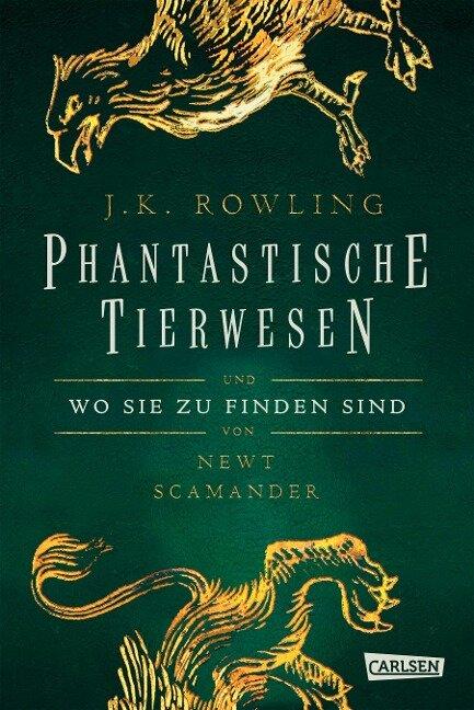 Phantastische Tierwesen und wo sie zu finden sind - Joanne K. Rowling