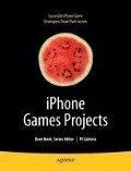 iPhone Games Projects - David Mark, P. J. Cabrera