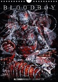 BLOODBOY/CREEPY ILLUSTRATION (Wandkalender 2018 DIN A4 hoch) - k. A. BLOODBOY