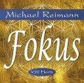 FOKUS [reiner Klang] - Michael Reimann