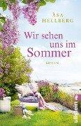 Wir sehen uns im Sommer - Åsa Hellberg