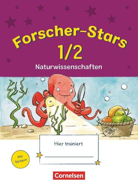 Forscher-Stars 1./2. Schuljahr - Naturwissenschaften - Barbara Kiesinger-Jehle, Beate Manchen-Bürkle, Sibylle Wayand