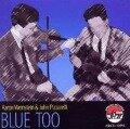 Blue Too - Aaron & Pizarrelli, John Weinstein