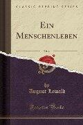 Ein Menschenleben, Vol. 11 (Classic Reprint) - August Lewald