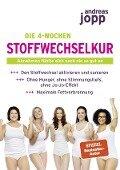 Die 4-Wochen Stoffwechselkur - Andreas Jopp