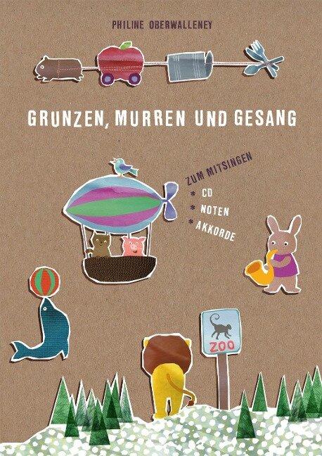 Grunzen, Murren und Gesang - Philine Oberwalleney, Philine Oberwalleney