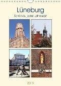 Lüneburg, schön zu jeder Jahreszeit (Wandkalender 2019 DIN A4 hoch) - Anja Bagunk